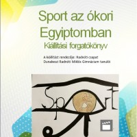 Sport az ókori Egyiptomban / Radnóti csapat